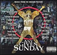 Any Given Sunday : Original Movie Soundtrack