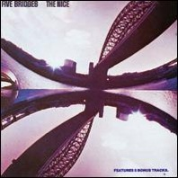 The Nice : Five Bridges Suite