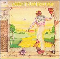Elton John	: Goodbye Yellow Brick Road
