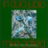 Mike Oldfield : In Dulci Jubilo