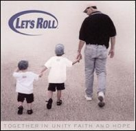 Various Artists : Let's Roll - Together in Unity, Faith & Hope