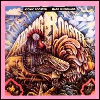 Atomic Rooster : Made In England