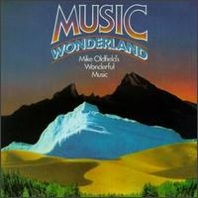 Mike Oldfield : Music Wonderland