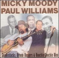 Micky Moody/Paul Williams : Smokestacks, Broomsticks & Hoochie Coochie Men