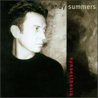 Andy Summers : Synaesthesia